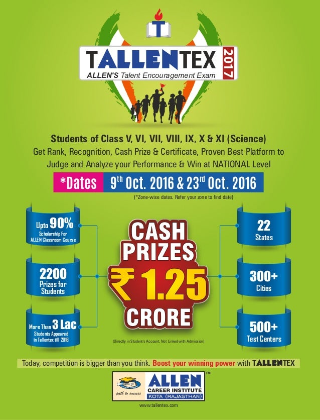 www.tallentex.com 2017 T TEXALLENALLEN'S Talent Encouragement Exam Today, competition is bigger than you think. with TALLE...
