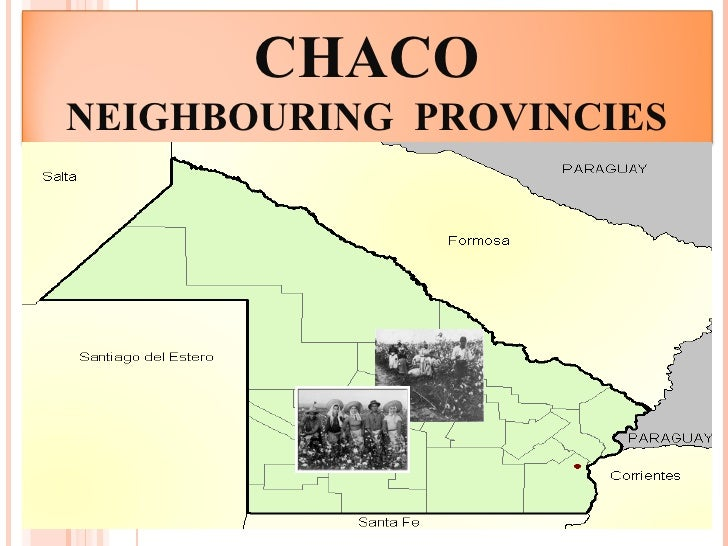 CHACO NEIGHBOURING  PROVINCIES