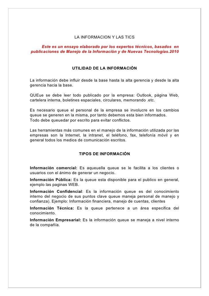 LA INFORMACION Y LAS TICS       Este es un ensayo elaborado por los expertos técnicos, basados en publicaciones de Manejo ...