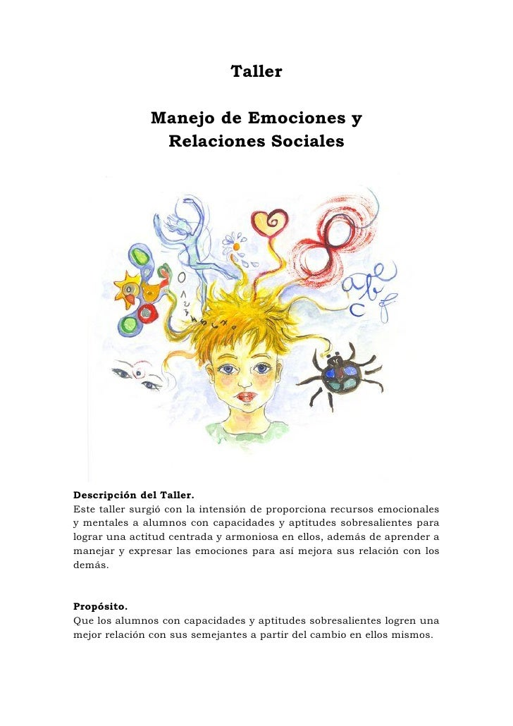 Taller                Manejo de Emociones y                Relaciones Sociales     Descripción del Taller. Este taller sur...