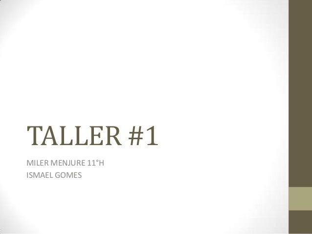 TALLER #1MILER MENJURE 11°HISMAEL GOMES