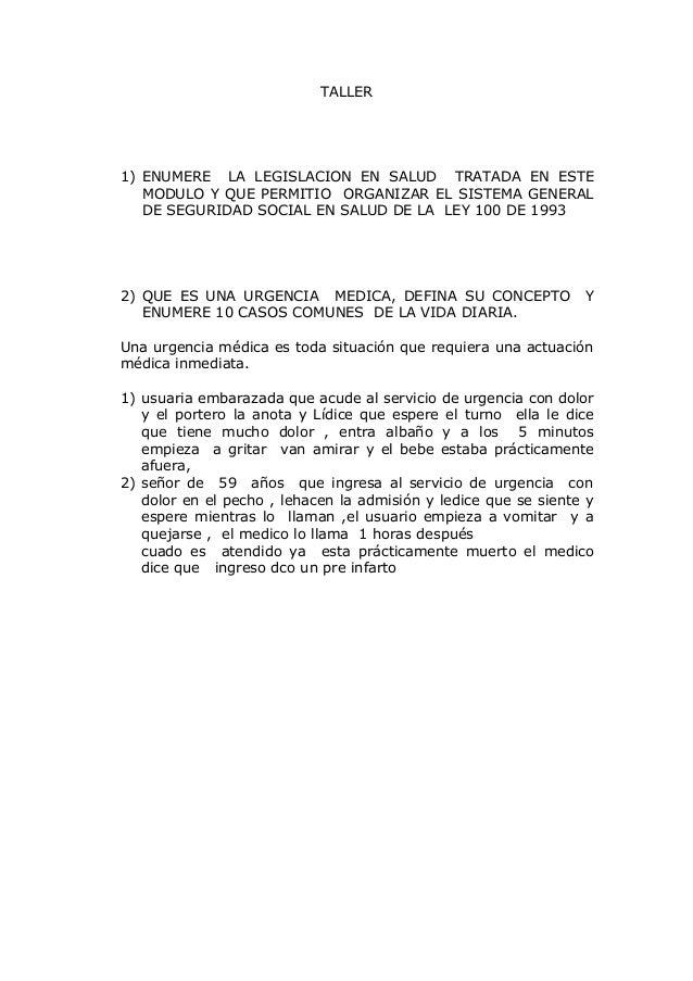 TALLER 1) ENUMERE LA LEGISLACION EN SALUD TRATADA EN ESTE MODULO Y QUE PERMITIO ORGANIZAR EL SISTEMA GENERAL DE SEGURIDAD ...