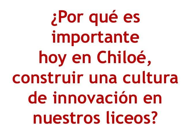 ¿Cómo construir Cultura de innovación en el Liceo?