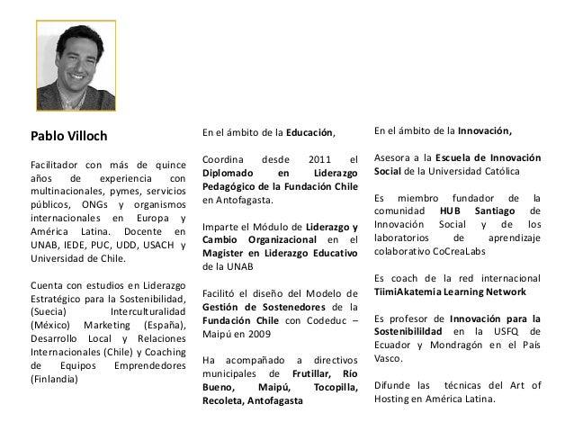 Pablo Villoch  En el ámbito de la Educación,  En el ámbito de la Innovación,  Facilitador con más de quince años de experi...