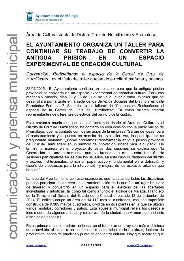 comunicaciónyprensamunicipal Área de Cultura, Junta de Distrito Cruz de Humilladero y Promálaga EL AYUNTAMIENTO ORGANIZA U...