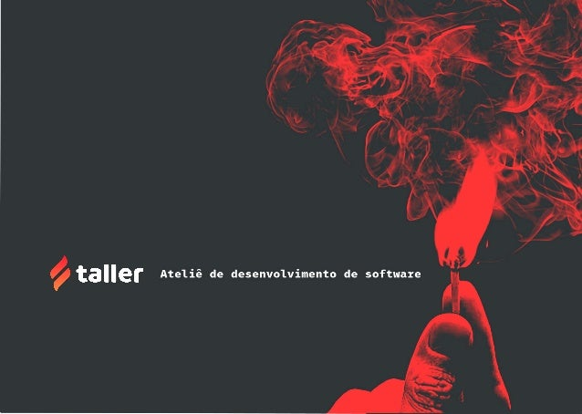 A Taller é um time que desenvolve soluções digitais de alta qualidade. Pessoas Transparência Auto-organização Compartilham...