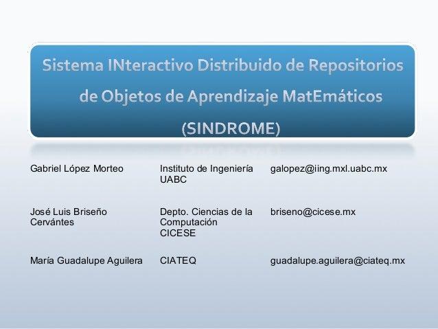 AIIDM Estilos de aprendizaje Seguimiento de acciones Perfil del estudiante ++ Administrador Inteligente de metadatos SINDR...