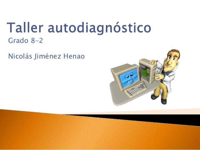 Grado 8-2 Nicolás Jiménez Henao
