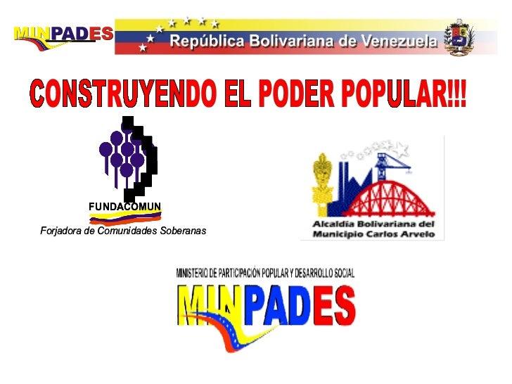 CONSTRUYENDO EL PODER POPULAR!!!