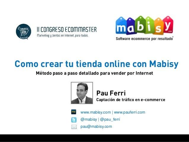 Taller Crea tu Tienda Online con Mabisy  Slide 2