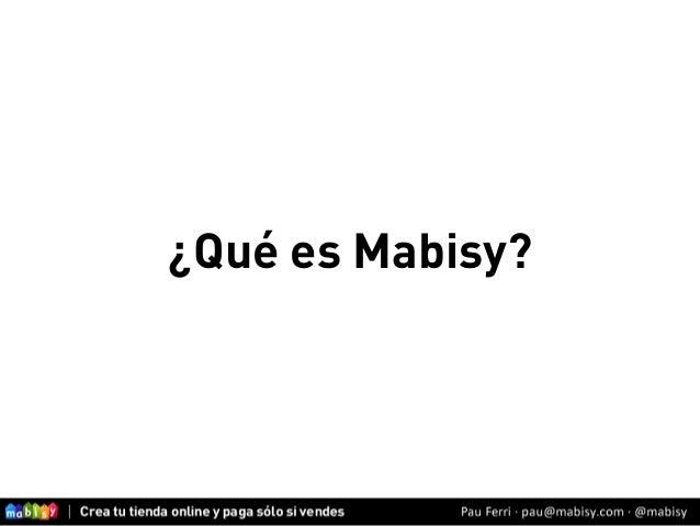 Taller Crea tu Tienda Online con Mabisy  Slide 3