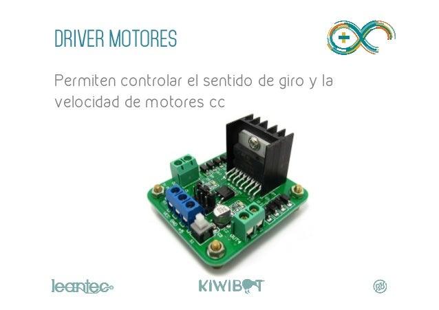 """DRIVER MOTORES Permiten controlar el sentido de giro y la velocidad de motores cc """""""