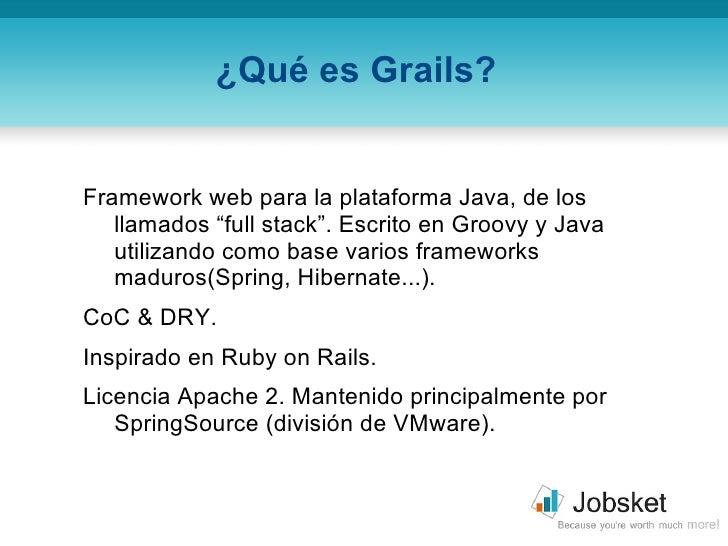 """<ul><li>Framework web para la plataforma Java, de los llamados """"full stack"""". Escrito en Groovy y Java utilizando como base..."""