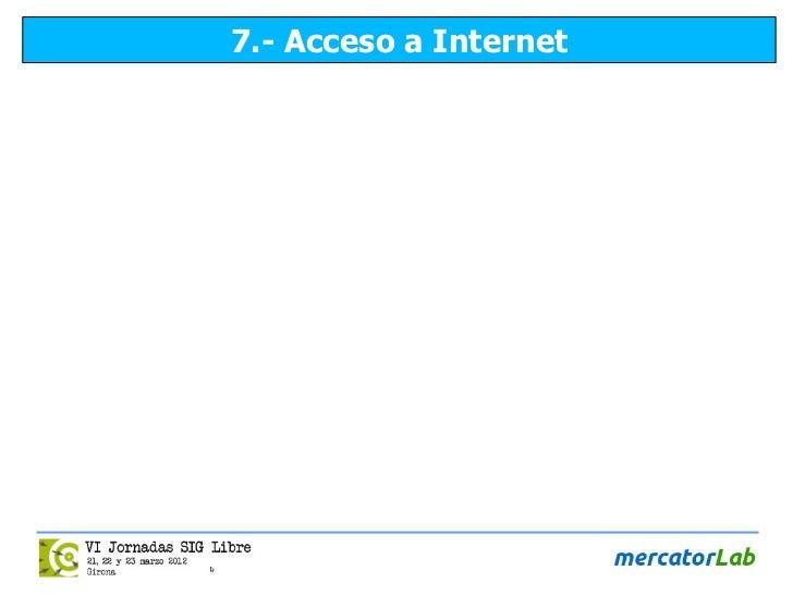7.- Acceso a Internet