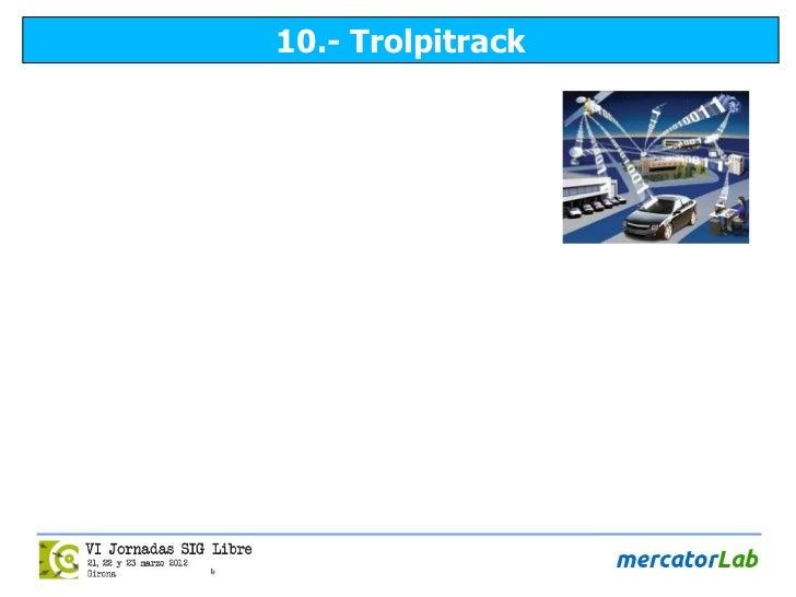 10.- Trolpitrack
