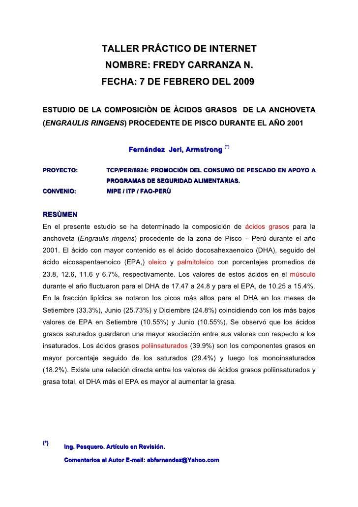TALLER PRÁCTICO DE INTERNET                     NOMBRE: FREDY CARRANZA N.                    FECHA: 7 DE FEBRERO DEL 2009 ...
