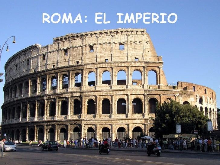 ROMA: EL IMPERIO