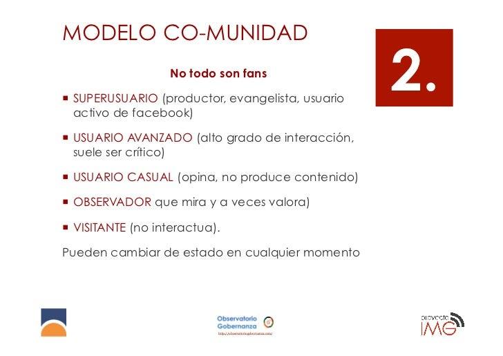MODELO CO-MUNIDAD                    No todo son fans¡ SUPERUSUARIO (productor, evangelista, usuario    activo de facebo...