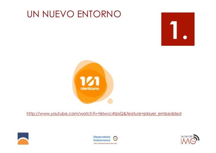 UN NUEVO ENTORNO                                                                 1.http://www.youtube.com/watch?v=ikIwvc4t...
