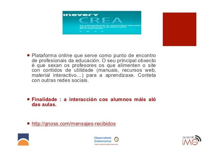 ¡ Plataforma online que serve como punto de encontro    de profesionais da educación. O seu principal obxecto    é que s...