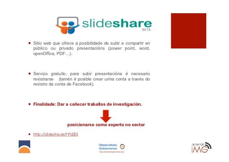 ¡ Sitio web que ofrece a posibilidade de subir e compartir en    público ou privado presentacións (power point, word,   ...