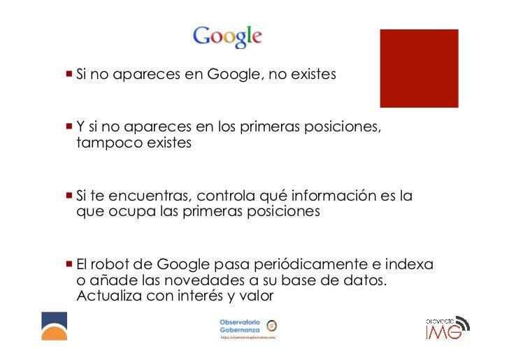 ¡Si no apareces en Google, no existes¡Y si no apareces en los primeras posiciones,   tampoco existes¡Si te encuentra...
