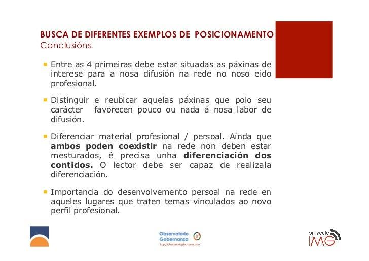 BUSCA DE DIFERENTES EXEMPLOS DE POSICIONAMENTOConclusións.¡ Entre as 4 primeiras debe estar situadas as páxinas de    in...