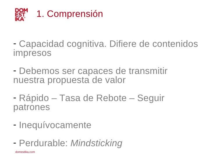 <ul><li>Capacidad cognitiva. Difiere de contenidos impresos </li></ul><ul><li>Debemos ser capaces de transmitir  </li></ul...