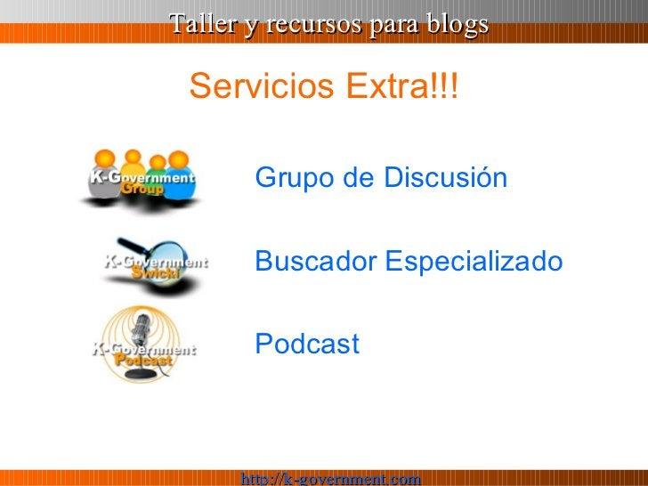 Servicios Extra!!! <ul><li>Grupo de Discusión </li></ul><ul><li>Buscador Especializado </li></ul><ul><li>Podcast </li></ul>