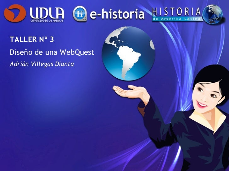 TALLER Nº 3 Diseño de una WebQuest Adrián Villegas Dianta