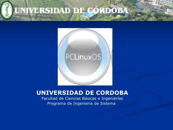 UNIVERSIDAD DE CORDOBA<br />Facultad de Ciencias Básicas e Ingenierías<br />Programa de Ingeniería de Sistema<br />