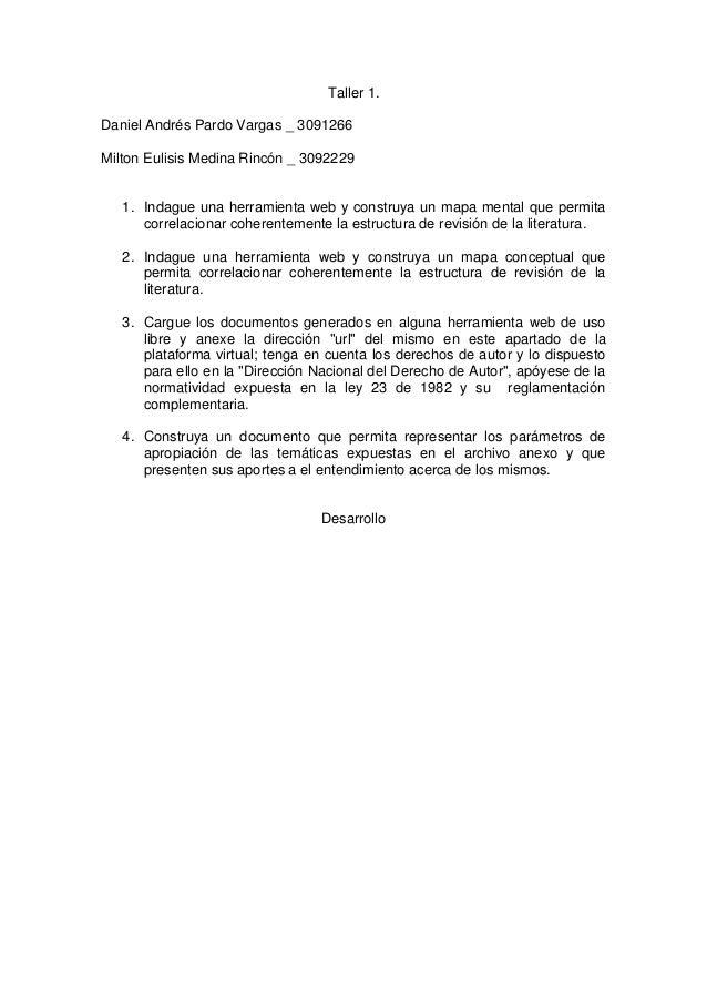 Taller 1.Daniel Andrés Pardo Vargas _ 3091266Milton Eulisis Medina Rincón _ 3092229   1. Indague una herramienta web y con...