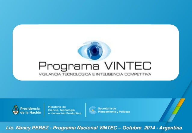 Lic. Nancy PEREZ - Programa Nacional VINTEC – Octubre 2014 - Argentina