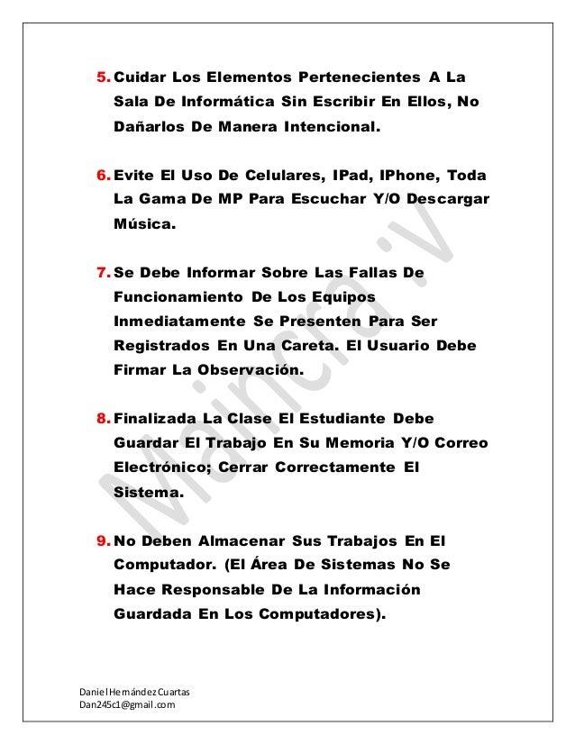 Daniel HernándezCuartas Dan245c1@gmail.com 5.Cuidar Los Elementos Pertenecientes A La Sala De Informática Sin Escribir En ...