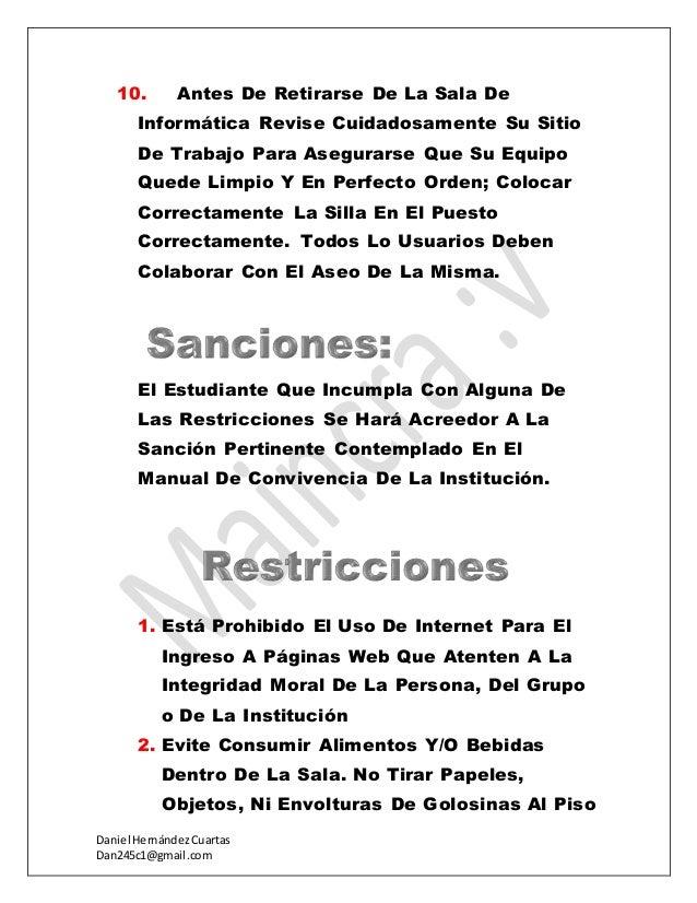 Daniel HernándezCuartas Dan245c1@gmail.com 10. Antes De Retirarse De La Sala De Informática Revise Cuidadosamente Su Sitio...