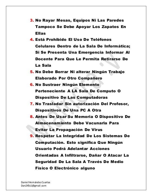 Daniel HernándezCuartas Dan245c1@gmail.com 3. No Rayar Mesas, Equipos Ni Las Paredes Tampoco Se Debe Apoyar Los Zapatos En...