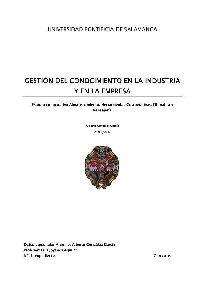 UNIVERSIDAD PONTIFICIA DE SALAMANCAGESTIÓN DEL CONOCIMIENTO EN LA INDUSTRIA                            Y EN LA EMPRESA    ...