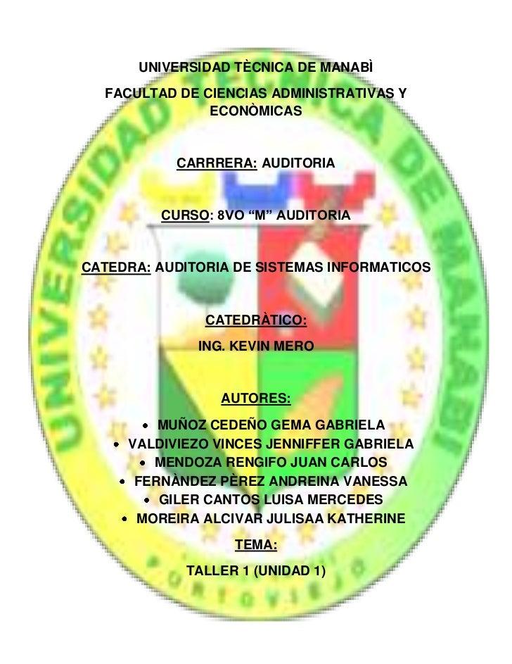 UNIVERSIDAD TÈCNICA DE MANABÌ  FACULTAD DE CIENCIAS ADMINISTRATIVAS Y               ECONÒMICAS           CARRRERA: AUDITOR...