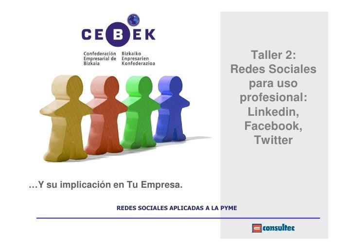 Taller 2:                                                  Redes Sociales                                                 ...