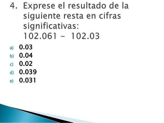 a) 0.03 b) 0.04 c) 0.02 d) 0.039 e) 0.031