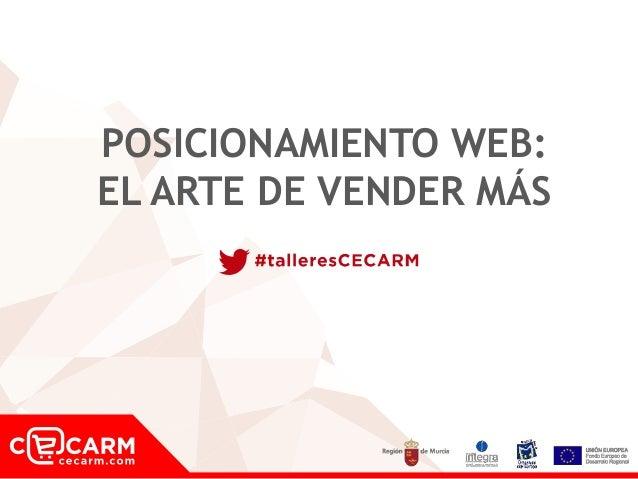 POSICIONAMIENTO WEB: EL ARTE DE VENDER MÁS