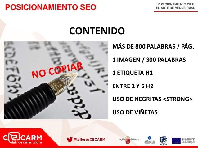 POSICIONAMIENTO WEB: EL ARTE DE VENDER MÁSPOSICIONAMIENTO SEO CONTENIDO MÁS DE 800 PALABRAS / PÁG. 1 IMAGEN / 300 PALABRAS...