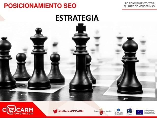 POSICIONAMIENTO WEB: EL ARTE DE VENDER MÁSPOSICIONAMIENTO SEO ESTRATEGIA