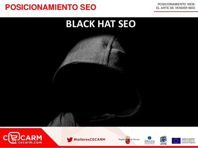 POSICIONAMIENTO WEB: EL ARTE DE VENDER MÁSPOSICIONAMIENTO SEO BLACK HAT SEO