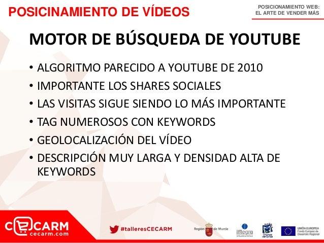 POSICIONAMIENTO WEB: EL ARTE DE VENDER MÁSPOSICINAMIENTO DE VÍDEOS MOTOR DE BÚSQUEDA DE YOUTUBE • ALGORITMO PARECIDO A YOU...