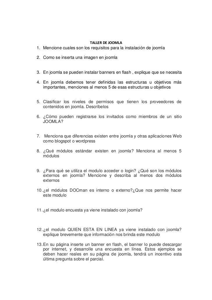 TALLER DE JOOMLA<br />Mencione cuales son los requisitos para la instalación de joomla<br />Como se inserta una imagen en ...