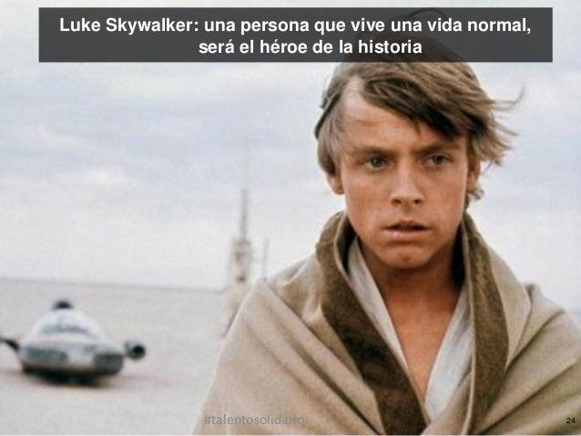 Luke Skywalker: una persona que vive una vida normal,¿Qué personas necesitamos para historia                será el héroe ...