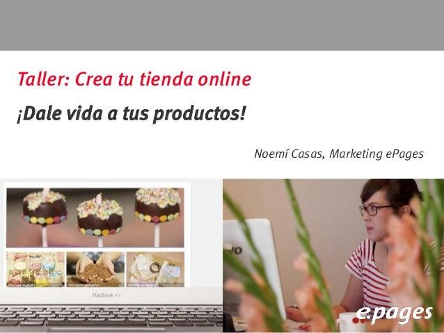 Taller 2 crea tu tienda online dale vida a tus productos - Crea tu cocina online ...