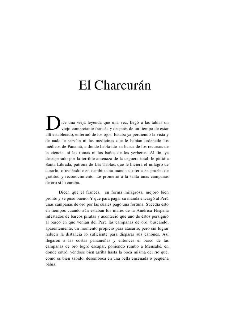 El CharcuránD         ice una vieja leyenda que una vez, llegó a las tablas un          viejo comerciante francés y despué...