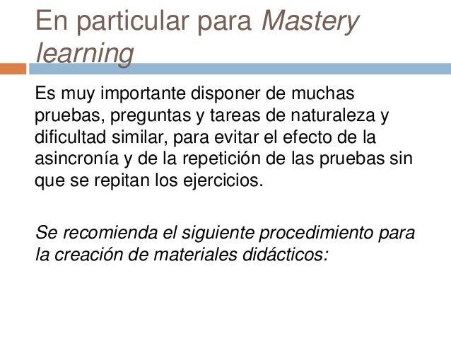 Diseño de evaluaciones  Diseñe la evaluación, incluso preparando las actividades, tareas y preguntas de evaluación antes ...
